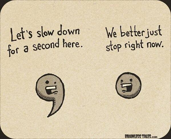 slow-it-down grammar joke