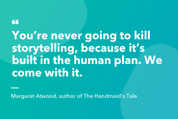 storytelling-quotes-Margaret-Atwood-Handmaid's-Tale