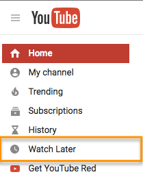 YouTube watch later option.