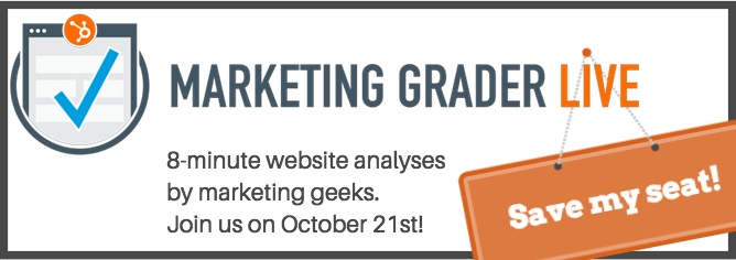 Save a seat at the next Marketing Grader Live!