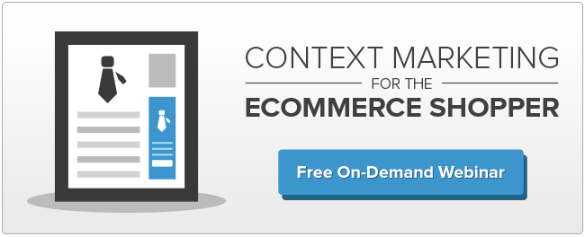 Context Marketing for the eCommerce Shopper