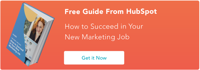how to succeed in your new marketing job