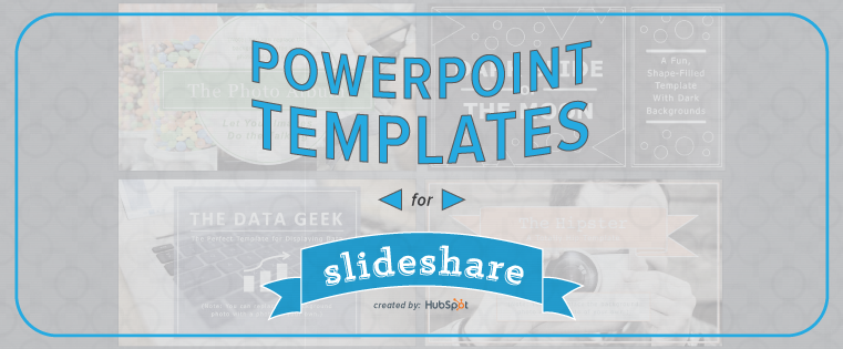 How To Easily Create A SlideShare Presentation - Awesome slide deck templates scheme