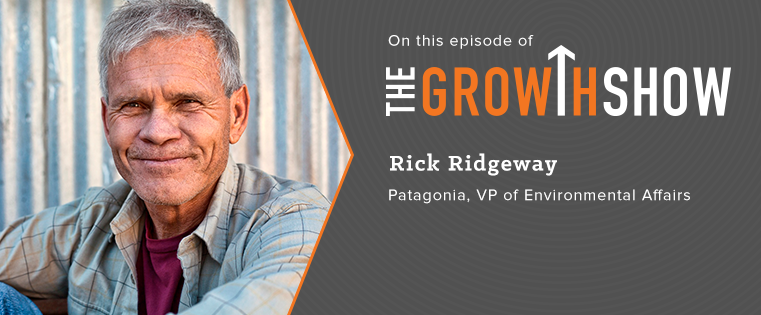 Patagonia's Rick Ridgeway: Eye-Opening Lessons for Working (and Living) Adventurously [Podcast]