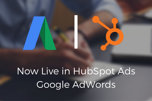 Google AdWords and HubSpot Integration Now Live! (customer example)