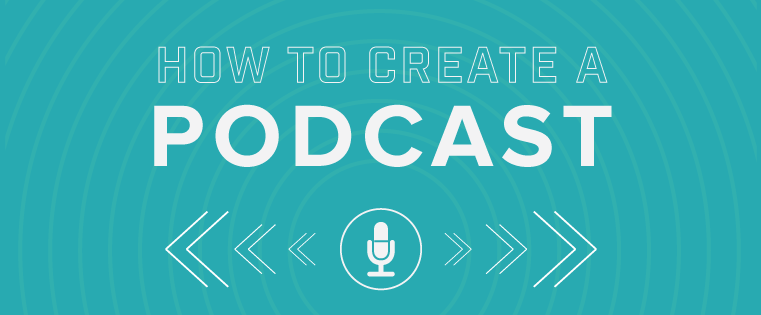 Want to Start a Podcast? Here's How to Do It [Free Guide]