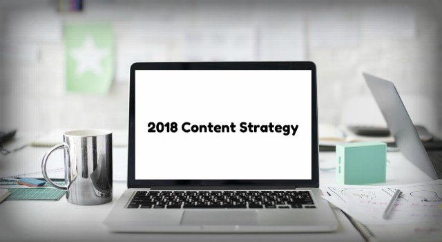 10 Reasons Blogging Should be Part of Your 2018 Content Strategy