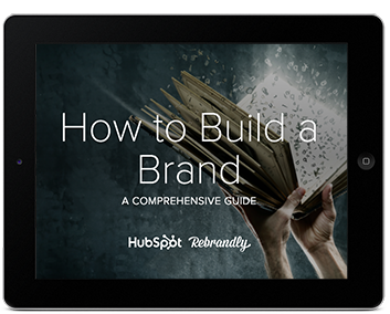 How to Build a Brand Updated