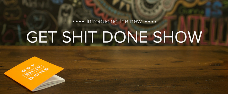 Get shit done sales prospecting show