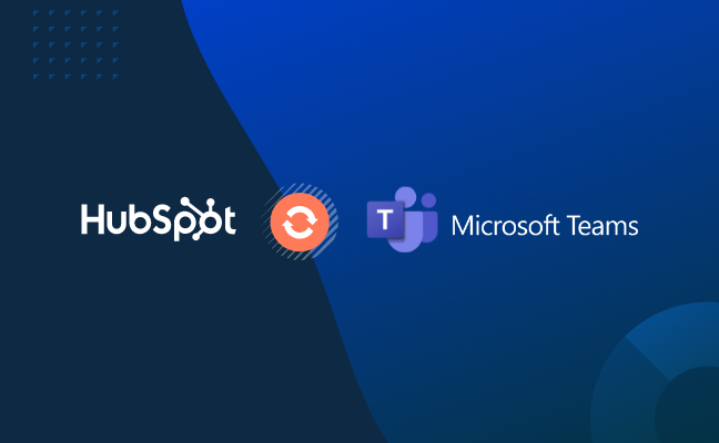 Increase Productivity and Alignment with Microsoft Teams and HubSpot
