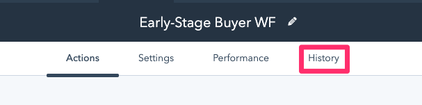 """Screenshot of the early-stage buyer workflow with the """"History"""" tab highlighted in HubSpot."""