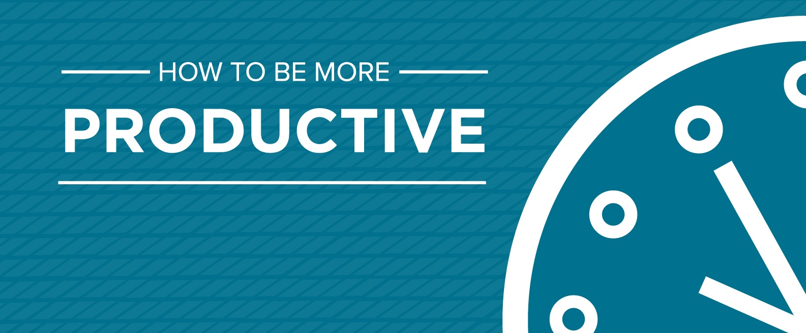 How to Be More Productive: Tips & Tools for Boosting Your Performance at Work [Free Ebook]
