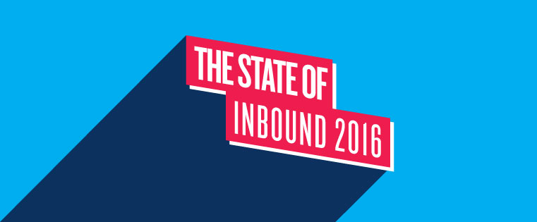 The State of Inbound 2016 Is Here [New Report]
