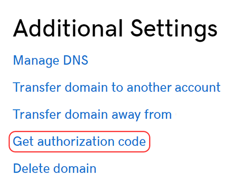 GoDaddy's Additional Settings menu for requesting an authorization code