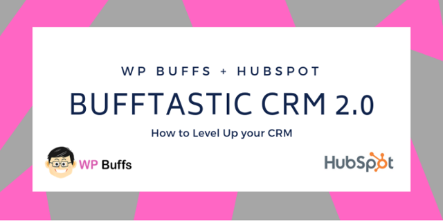 Customizing and Organizing Your Data in the HubSpot CRM [Customer Story]