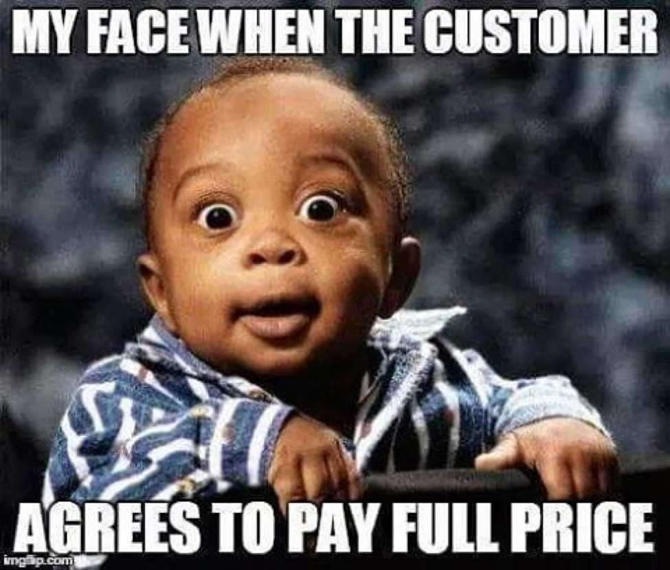 Customer agrees to pay full price_surprise face