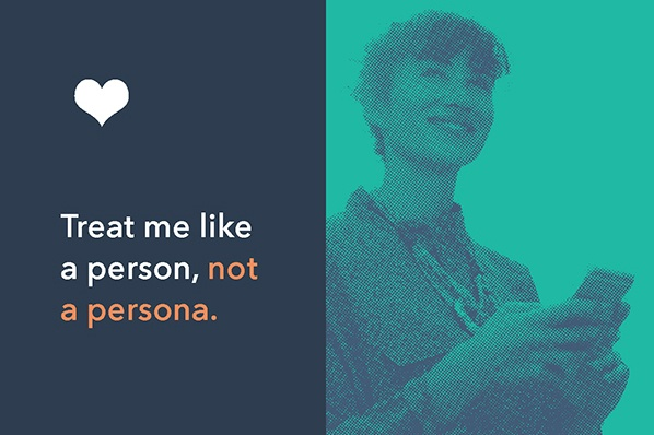 Treat Me Like a Person, Not a Persona [The Customer Code Series]