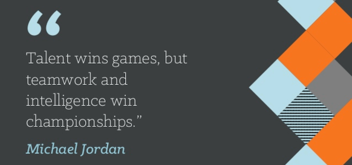 "Teamwork quote by Michael Jordan that reads ""Talent wins games, but teamwork and intelligence win championships."""